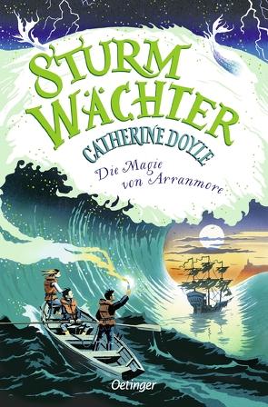 Sturmwächter 2. Die Magie von Arranmore von Bragg,  Bill, Doyle,  Catherine, Hachmeister,  Sylke
