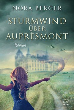 Sturmwind über Auprèsmont von Berger,  Nora