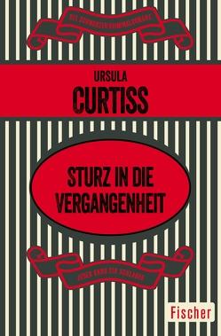 Sturz in die Vergangenheit von Curtiss,  Ursula, Lipcowitz,  Marianne