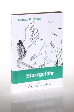 Sturzgefahr von Nester,  Marcus P., Spiegelberg Verlag