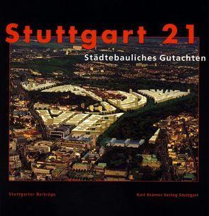 Stuttgart 21 – Städtebauliches Gutachten von Seehrich-Caldwell,  Anja
