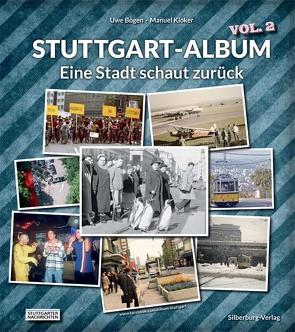 Stuttgart Album Vol. 2 von Bogen,  Uwe, Kloker,  Manuel, www.facebook.com/Album.Stuttgart