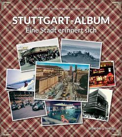 Stuttgart-Album von Bogen,  Uwe, Kloker,  Manuel, Wagner,  Thomas