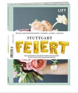 Stuttgart Feiert 2018/19 von Diverse,  Autoren