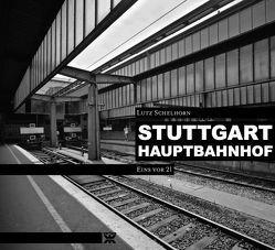 Stuttgart Hauptbahnhof von Bauer,  Joe, Olschowski,  Petra von, Rommel,  Manfred, Schelhorn,  Lutz, Schwinge,  Uli, Volkmann,  Ingmar, Weidemann,  Kurt