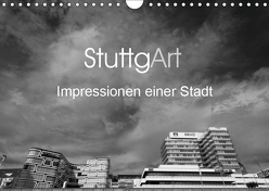 StuttgArt – Impressionen einer Stadt (Wandkalender 2019 DIN A4 quer) von Ridder,  Andy