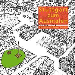 Stuttgart zum Ausmalen von Stallecker,  Joachim