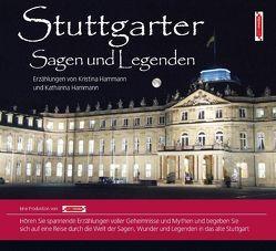 Stuttgarter Sagen und Legenden von Hammann,  Katharina, Hammann,  Kristina, John Verlag, John,  Michael, Nowack,  Michael