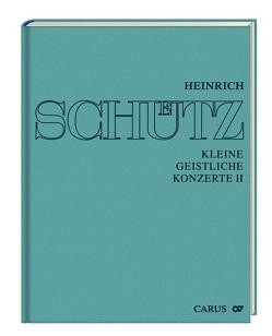Stuttgarter Schütz-Ausgabe: Kleine geistliche Konzerte II von Schütz,  Heinrich