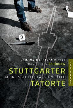 Stuttgarter Tatorte von Schühlen,  Hans-Peter