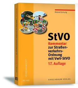 StVO Kommentar zur Straßenverkehrs-Ordnung mit VwV-StVO von SCHURIG,  Roland