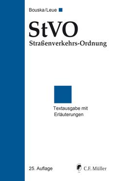 StVO Straßenverkehrs-Ordnung von Bouska,  Wolfgang, Leue,  Anke