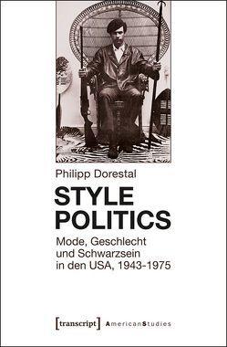 Style Politics von Dorestal,  Philipp