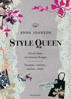 Style Queen von Johnson,  Anna, Lötscher,  Susanne