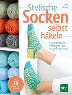 Stylische Socken selbst häkeln von Nedwid,  Heidemarie, Strong,  Rohn