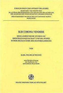 Sub corona vendere von Welwei,  Karl-Wilhelm
