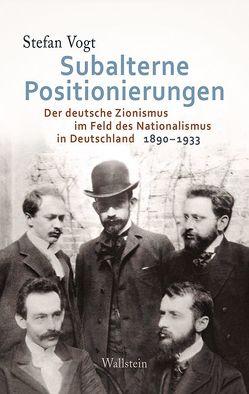 Subalterne Positionierungen von Vogt,  Stefan