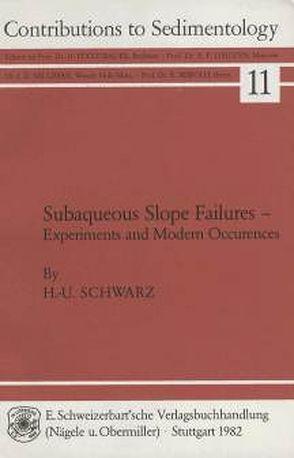 Subaqueous Slope Failures von Schwarz,  Hans U