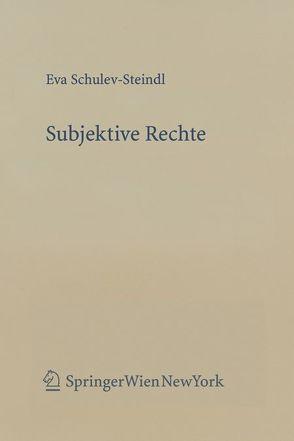 Subjektive Rechte von Schulev-Steindl,  Eva