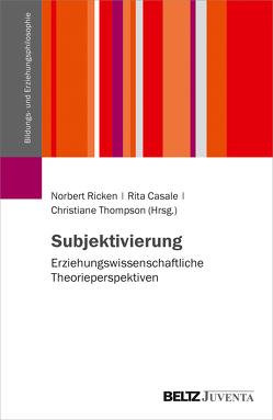 Subjektivierung von Casale,  Rita, Ricken,  Norbert, Thompson,  Christiane