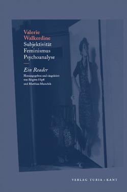 Subjektivität, Feminismus, Psychoanalyse von Hipfl,  Brigitte, Marschik,  Matthias, Walkerdine,  Valerie