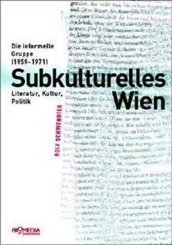 Subkulturelles Wien von Schwendter,  Rolf