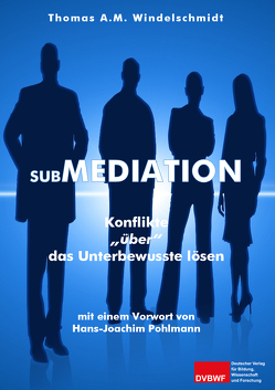 Submediation von Windelschmidt,  Thomas A. M.