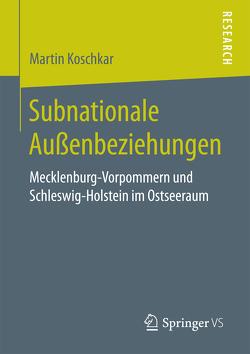 Subnationale Außenbeziehungen von Koschkar,  Martin