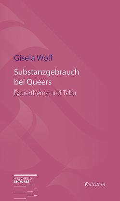 Substanzgebrauch bei Queers von Wolf,  Gisela