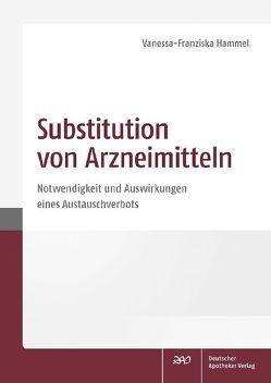 Substitution von Arzneimitteln von Hammel,  Vanessa-Franziska