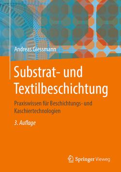 Substrat- und Textilbeschichtung von Giessmann,  Andreas