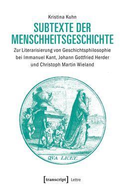 Subtexte der Menschheitsgeschichte von Kuhn,  Kristina