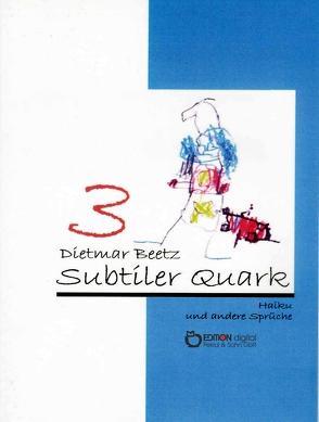 Subtiler Quark von Beetz,  Dietmar
