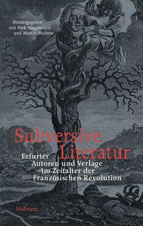 Subversive Literatur von Mulsow,  Martin, Sangmeister,  Dirk