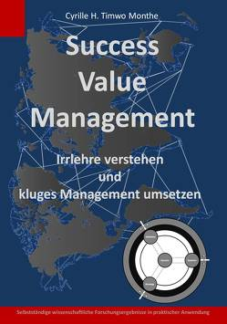Success Value Management von Timwo Monthe,  Cyrille Herve