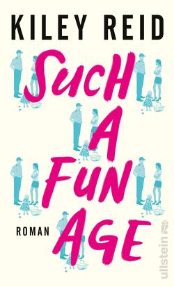 Such a Fun Age von Reid,  Kiley, Vierkant,  Corinna