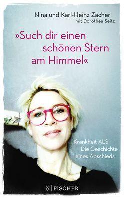 'Such dir einen schönen Stern am Himmel' von Seitz,  Dorothea, Zacher,  Karl-Heinz, Zacher,  Nina