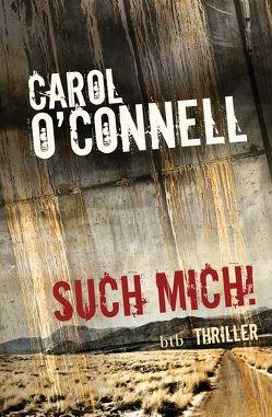Such mich! von O'Connell,  Carol, Orth-Guttmann,  Renate