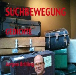 SUCHBEWEGUNG von Brilling,  Jürgen