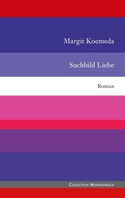 Suchbild Liebe von Koemeda,  Margit