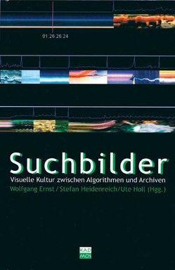 Suchbilder von Ernst,  Wolfgang, Heidenreich,  Stefan, Holl,  Ute