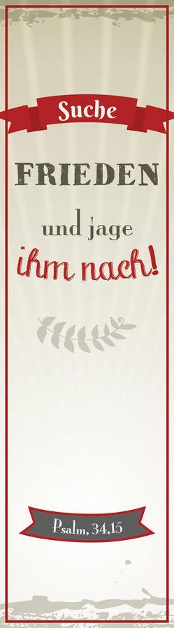 """""""Suche Frieden und jage ihm nach!"""""""