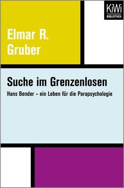 Suche im Grenzenlosen von Gruber,  Elmar R.