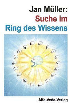 Suche im Ring des Wissens von Müller,  Jan