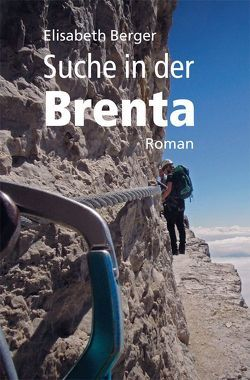 Suche in der Brenta von Berger,  Elisabeth