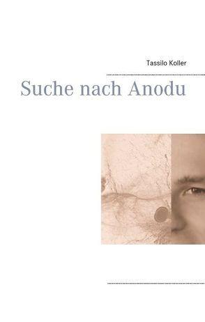 Suche nach Anodu von Koller,  Tassilo