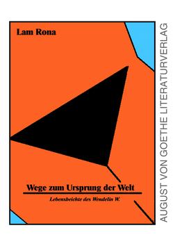 Wege zum Ursprung der Welt von Vogler,  Dr. Horst