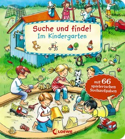 Suche und finde! – Im Kindergarten von Krause,  Joachim, Leiber,  Lila L.