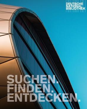 Suchen.Finden.Entdecken. Deutsche Nationalbibliothek