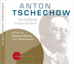 Suchers Leidenschaften: Anton Tschechow von Hoffmann,  Markus, Sabel,  Jennifer, Sucher,  Bernd C., Thiele,  Andreas